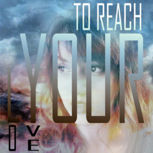 To reach your love